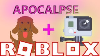ROBLOX GO PRO CAMERA ON A DOG AFTER APOCALYPSE (Roleplay Gaming Video)