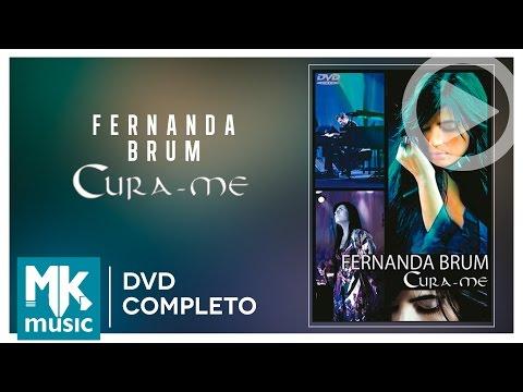 Cura-me - Fernanda Brum DVD COMPLETO