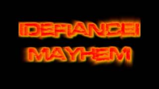 lDefiancEl Mayhem High jk2