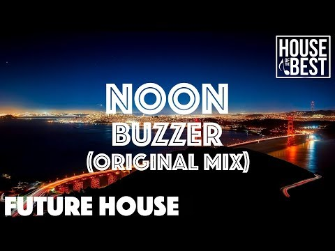 NOON - Buzzer (Original Mix)