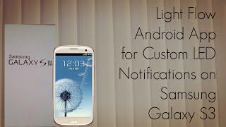 Light Flow Android App for Custom LED Notifications on Samsung Galaxy S3 - PhoneRadar