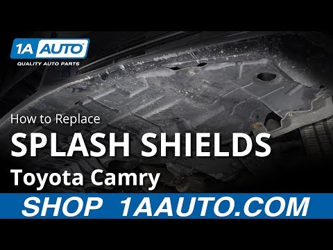 How to Replace Splash Shields 11-17 Toyota Camry