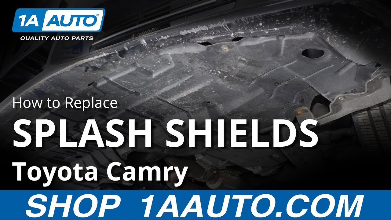 How To Replace Splash Shields 11 17 Toyota Camry Youtube