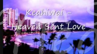 Video Keahiwai   Heaven Sent Love download MP3, 3GP, MP4, WEBM, AVI, FLV Juni 2018