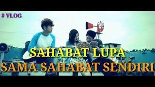 Vidio Sedih!!! Sahabat Lupa Sahabat (official video)