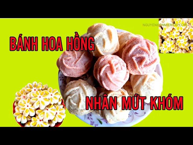 HƯỚNG DẪN LÀM BÁNH HOA HỒNG NHÂN MỨT KHÓM THƠM NGON : PHẦN 2 #nguyensonmientay #banhhoahong
