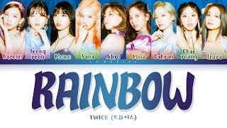 TWICE - RAINBOW (트와이스 - RAINBOW) [Color Coded Lyrics/Han/Rom/Eng/가사]
