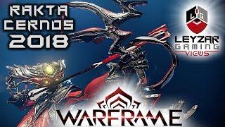 Rakta Cernos Build 2018 (Guide) - The Crimson Hunter (Warframe Gameplay)