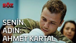 Söz | 15.Bölüm - Senin Adın: Ahmet Kartal!