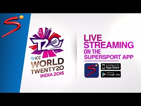 ICC World Twenty20 2016 on SuperSport: Live Streaming on App