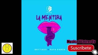 Brytiago ❌ Rafa Pabon - La Mentira    #trapworld