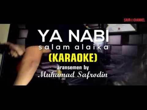 Ya Nabi Salam Alaika (Karaoke)
