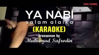 Ya Nabi Salam Alaika (Karaoke) - Savro