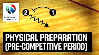 Physical preparation in the pre-competitive period - Toni Caparros - Basketball Fundamentals