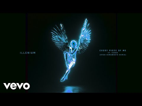 ILLENIUM - Every Piece Of Me (Ryan Hemsworth Remix / Audio) ft. Echos