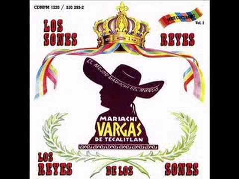 Mariachi Vargas de Tecalitlan      Son de La Negra