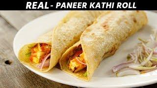 Paneer Kathi Roll - REAL Kati Rolls Kolkata Style Wrap Recipe - CookingShooking