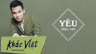 Yêu - Khắc Việt [Beat Karaoke]