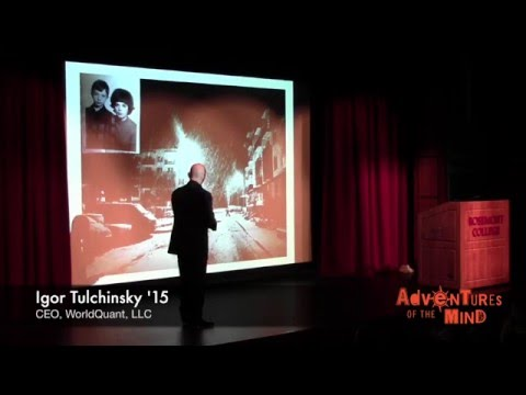Igor Tulchinsky, Founder & CEO, WorldQuant LLC - Adventures of the Mind Summit 2015