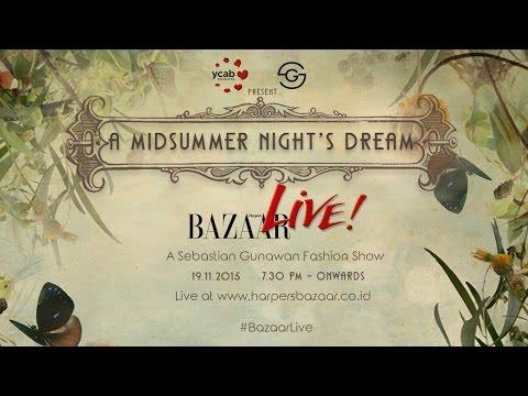 """Fashion Show Sebastian Gunawan """" A MIDSUMMER NIGHT'S DREAM"""""""