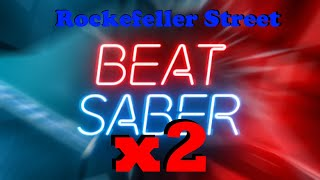 Rockefeller Street in Beat Saber but we tried to synchronized but we were off by a few milliseconds
