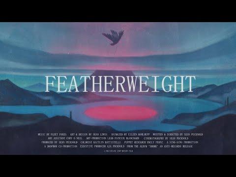 "Fleet Foxes - ""Featherweight"" (Official Video)"