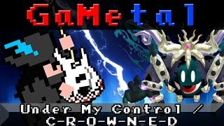 Under My Control / C-R-O-W-N-E-D (Kirby's Return to Dream Land) - GaMetal
