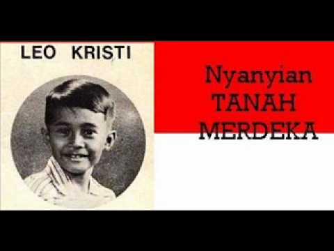 Nyanyian TANAH MERDEKA -Leo Kristi ( P'DHEDE CIPTAMAS ).wmv