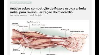 Competição de fluxo e uso da artéria radial para revascularização do miocárdio (Screencast)
