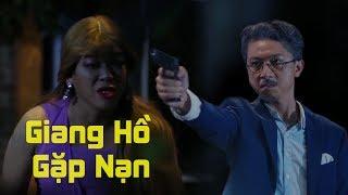 Phim Hài 2018 Giang Hồ Gặp Nạn - Hứa Minh Đạt, Lily Luta, Bình Bò, Thanh Tân - Hài Việt Chọn Lọc