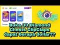 - BUKA 30 DIAMOND CHESTS CLIPCLAPS DAPAT BERAPA DOLLAR