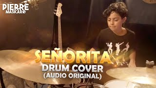Señorita - Audio Original (Pierre Maskaro - Drum Cover)