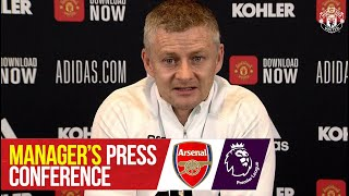 Manager's Press Conference   Arsenal v Manchester United   Ole Gunnar Solskjaer   Premier League