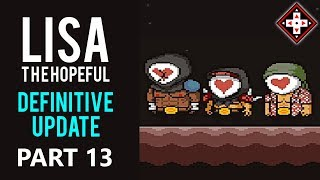 LISA The Hopeful Definitive Update Playthrough Part 13 - Campfire Story Time