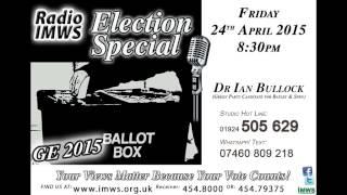 Election Special Dr Ian Bullock