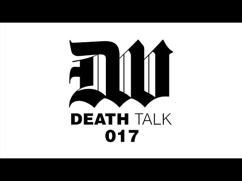 Death Talk Episode 017