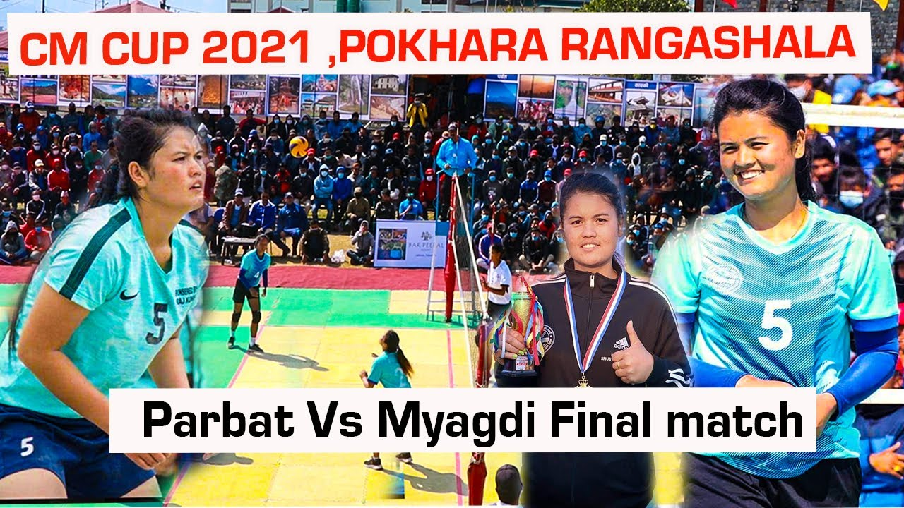 Download Parbat Vs Myagdi Volleyball Match | Final Game | Cm Cup 2021 | Aruna Shahi Team | Pokhara Rangashala