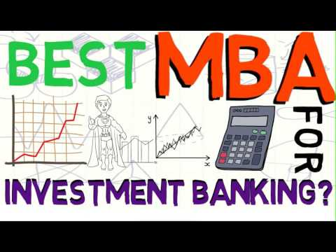 What is the best MBA for Investment Banking?