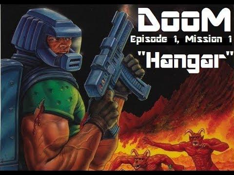 Doc Plays the Ultimate Doom, E1M1: Hangar |