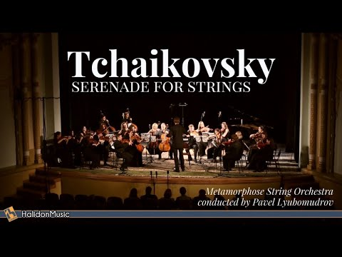 Tchaikovsky - Serenade for Strings, Op. 48 (Live) - Metamorphose String Orchestra