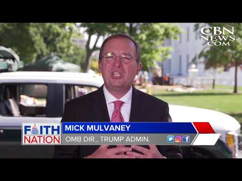 Faith Nation 10: White House Director of the Office of Management and Budget