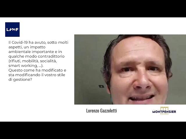 L'impatto del Covid sulle strategie d'investimento - Lorenzo Gazzoletti (Montpensier Finance)
