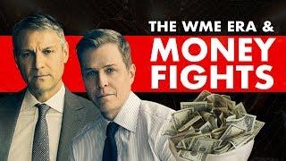 Money Fights: The WME Era