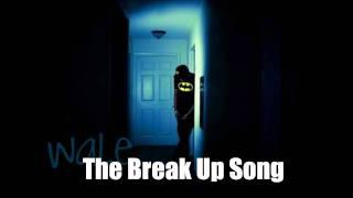 Breakup Song - Wale