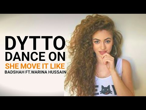 Dytto Dance On She Move It Like - Badshah | Warina Hussain | O.N.E. ALBUM | Official Dance Video