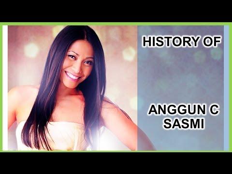 HISTORY OF ANGGUN C SASMI