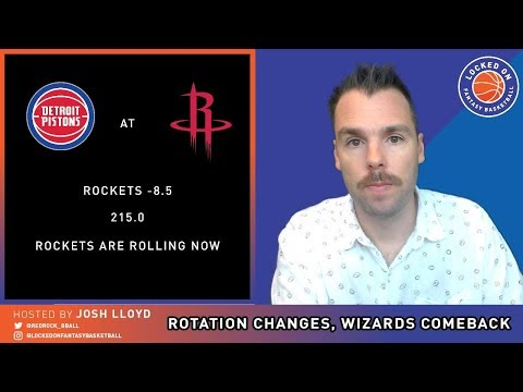 NBA FANTASY | Knicks And Wizards Change Lineups, Wall And Russell Post Monster Lines, Wednesday DFS