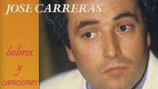 José Carreras - Boleros y Canciones
