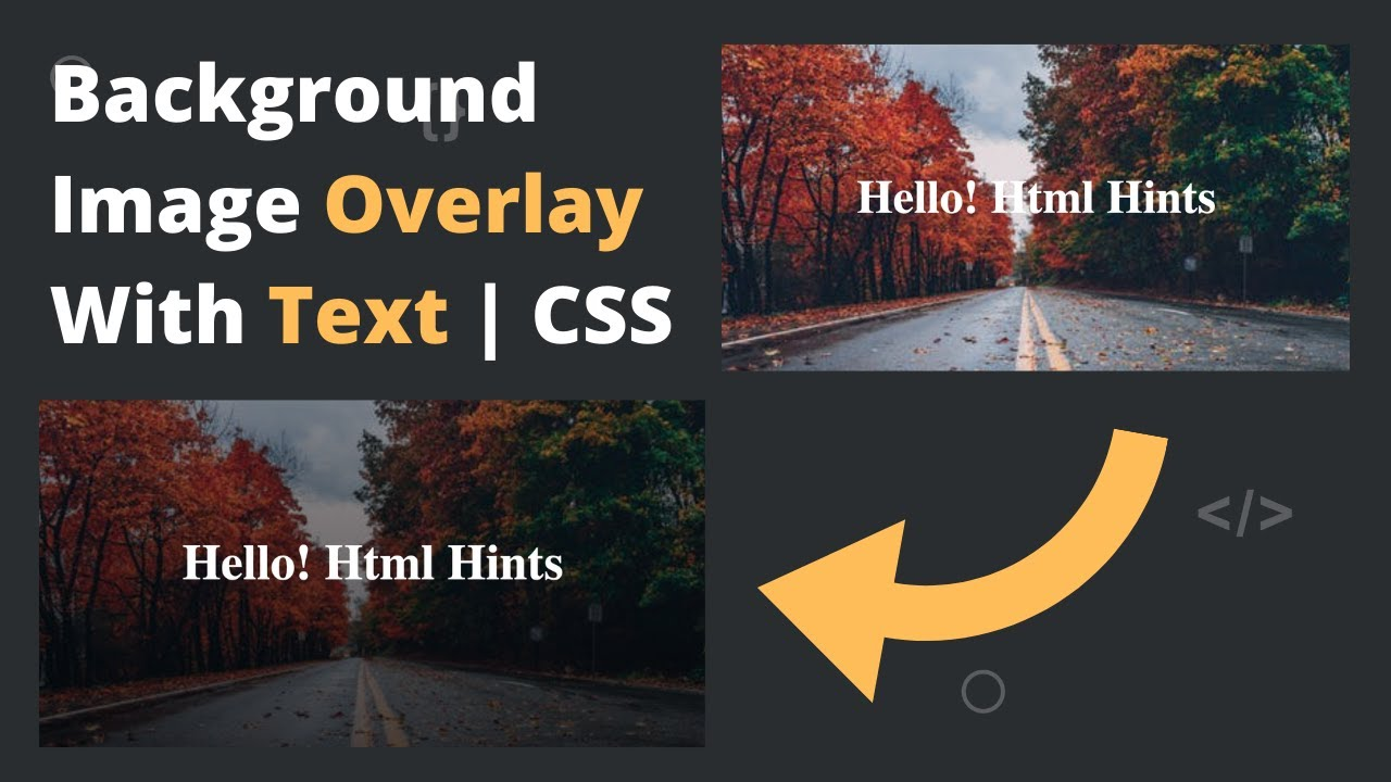 Background Image Overlay With Text | One Line CSS Trick