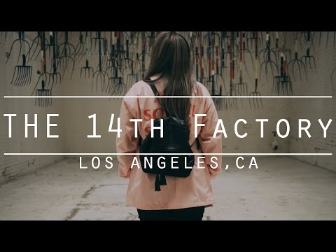 Thumbnail: THE 14TH FACTORY | LOS ANGELES
